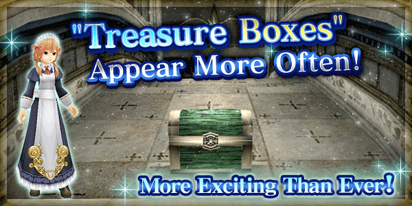 Treasure Boxes Appear More Often!